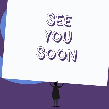 Writing note showing See You Soon. Business concept for used for saying goodbye to someone and going to meet again soon Standing short hair woman dress hands up holding rectangle