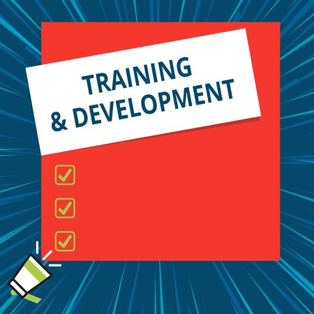 Word writing text Training And Development. Business photo showcasing learn specific knowledge to improve perforanalysisce Big blank square rectangle stick above small megaphone left down corner Zdjęcie Seryjne - 125248581