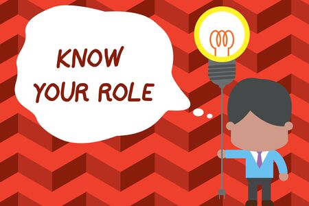 Writing note showing Know Your Role. Business concept for end acting outside who you actually are Play your position Standing man tie holding plug socket light bulb Idea Startup