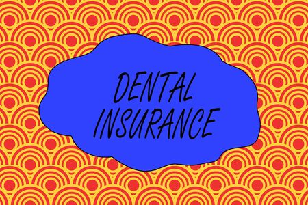 Handwriting text writing Dental Insurance. Conceptual photo form of health designed to pay portion or full of costs Abstract seamless repeat design half circles peeping out from each other