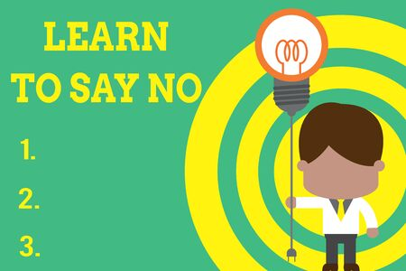 Conceptual hand writing showing Learn To Say No. Concept meaning decline or refuse few things before you destroy yourself Standing man tie holding plug socket light bulb Idea Startup Zdjęcie Seryjne - 125248648