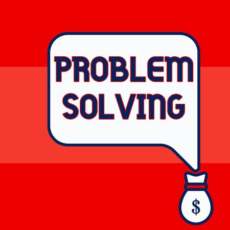 Writing note showing Problem Solving. Business concept for process of finding solutions to difficult or complex issues Isolated front speech bubble pointing down dollar USD money