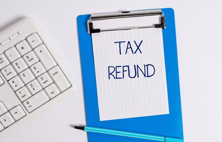 Text sign showing Tax Refund. Business photo showcasing refund on tax when the tax liability is less than the tax paid