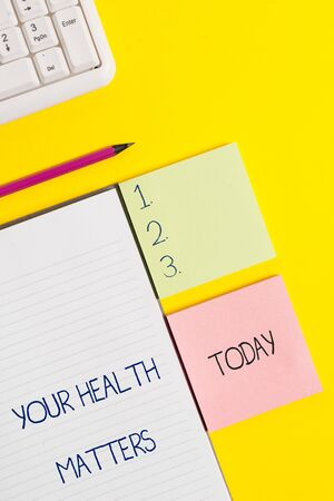 Word writing text Your Health Matters. Business photo showcasing good health is most important among other things