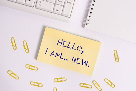 Conceptual hand writing showing Hello I Am New. Concept meaning introducing oneself in a group as fresh worker or student