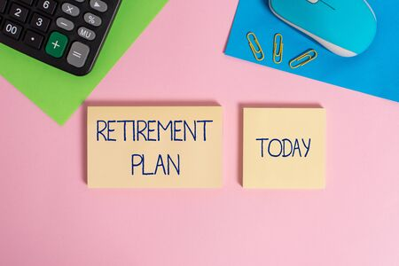 Writing note showing Retirement Plan. Business concept for saving money in order to use it when you quit working Wire mouse portable calculator notepads paper sheets color background