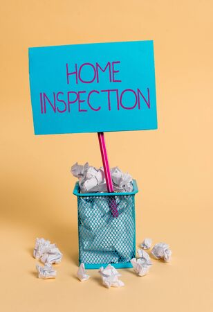 Word writing text Home Inspection. Business photo showcasing Examination of the condition of a home related property crumpled paper trash and stationary with note paper placed in the trash can
