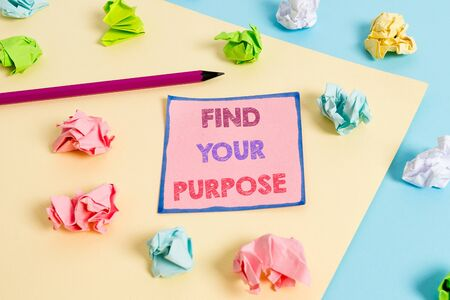 Text sign showing Find Your Purpose question. Business photo text reason for something is done or for which exists