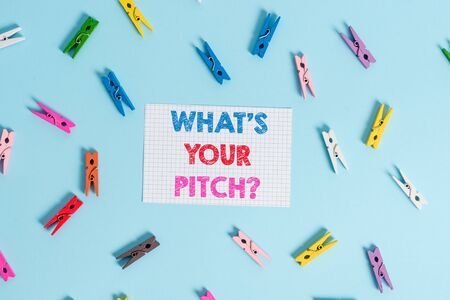 Handwriting text writing What S Is Your Pitch question. Conceptual photo asking about property of sound or music tone Colored clothespin rectangle shaped reminder paper light blue background