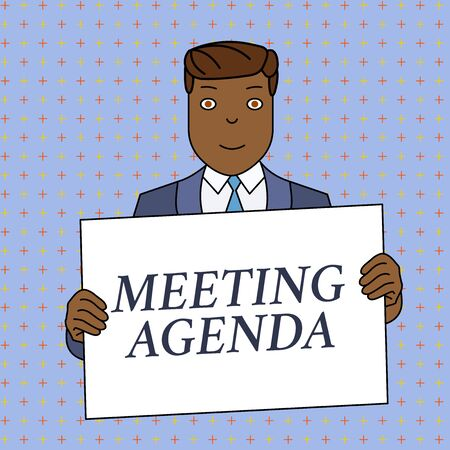 Word writing text Meeting Agenda. Business photo showcasing An agenda sets clear expectations for what needs to a meeting Smiling Man Holding Formal Suit Big Blank Poster Board in Front of Himself