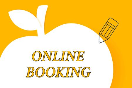 Writing note showing Online Booking. Business concept for Reservation through internet Hotel accommodation Plane ticket Pencil Outline Pointing to Empty White Copy Space in Form of Apple