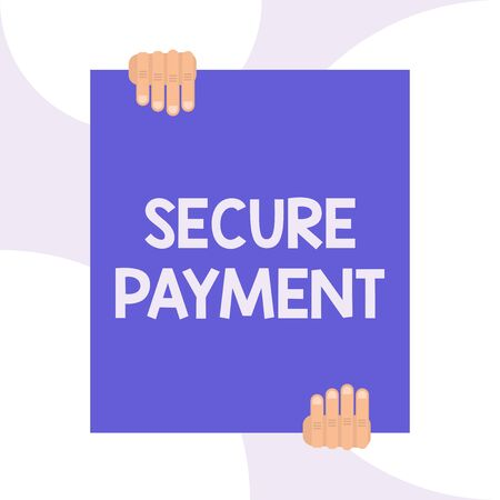 Handwriting text writing Secure Payment. Conceptual photo Security of Payment refers to ensure of paid even in dispute Two hands holding big blank rectangle up down Geometrical background design