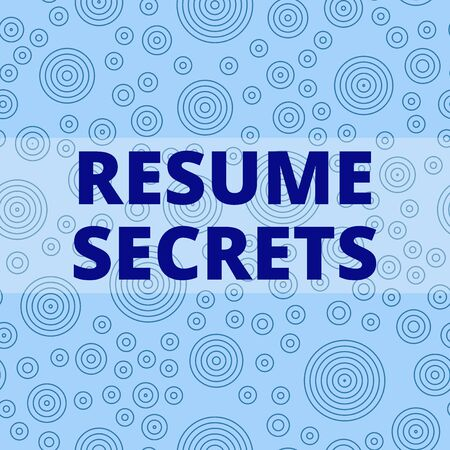 Writing note showing Resume Secrets. Business concept for Tips on making amazing curriculum vitae Standout Biography Multiple Layer Different Size Concentric Circles Diagram Repeat Pattern Stock Photo