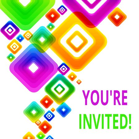 Writing note showing You'Re Invited. Business concept for make a polite friendly request to someone go somewhere Vibrant Multicolored Rhombuses Diamonds of Different Sizes Overlapping