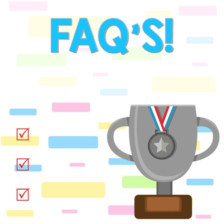 Writing note showing Faq's. Business concept for list of questions and answers relating to particular subject Trophy Cup on Pedestal with Plaque Medal with Striped Ribbon