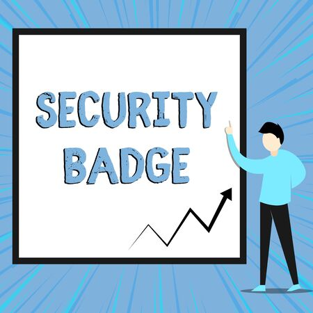 Word writing text Security Badge. Business photo showcasing Credential used to gain accessed on the controlled area View young man standing pointing up blank rectangle Geometric background