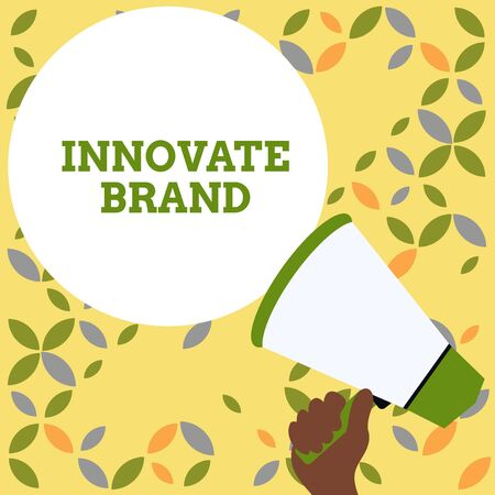 Word writing text Innovate Brand. Business photo showcasing significant to innovate products, services and more Hand Holding Loudhailer Empty Round Speech Text Balloon Announcement New