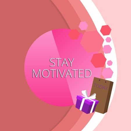 Text sign showing Stay Motivated. Business photo text Reward yourself every time you reach a goal with knowledge Greeting Card Poster Gift Package Presentation Box Decorated by Bowknot Banque d'images - 128090278