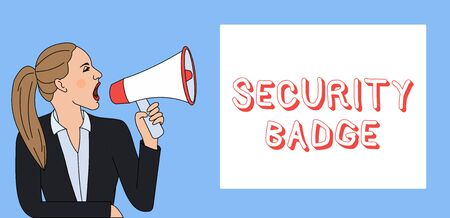 Writing note showing Security Badge. Business concept for Credential used to gain accessed on the controlled area Woman Jacket Ponytail Shouting into Loudhailer Rectangular Box Stock Photo