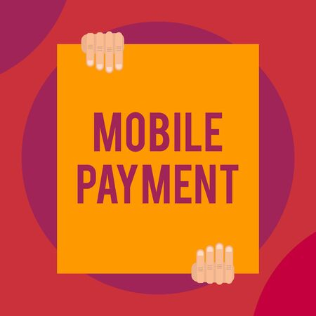 Word writing text Mobile Payment. Business photo showcasing Cashless Payment made through portable electronic devices Two hands holding big blank rectangle up down Geometrical background design