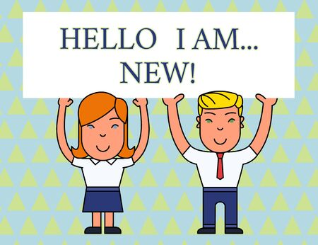 Text sign showing Hello I Am New. Business photo text used as greeting or to begin telephone conversation Two Smiling People Holding Big Blank Poster Board Overhead with Both Hands