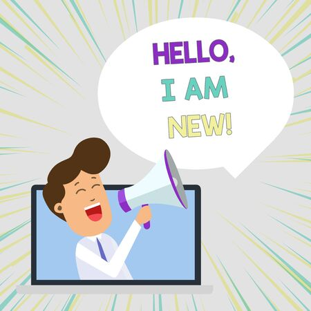 Conceptual hand writing showing Hello I Am New. Concept meaning used as greeting or to begin telephone conversation Man Speaking Through Laptop into Loudhailer Bubble Announce