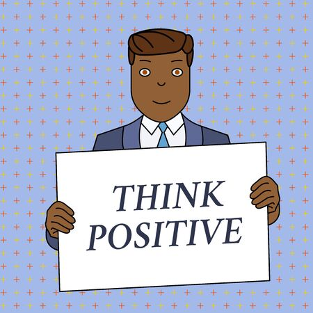 Word writing text Think Positive. Business photo showcasing The tendency to be positive or optimistic in attitude Smiling Man Holding Formal Suit Big Blank Poster Board in Front of Himself