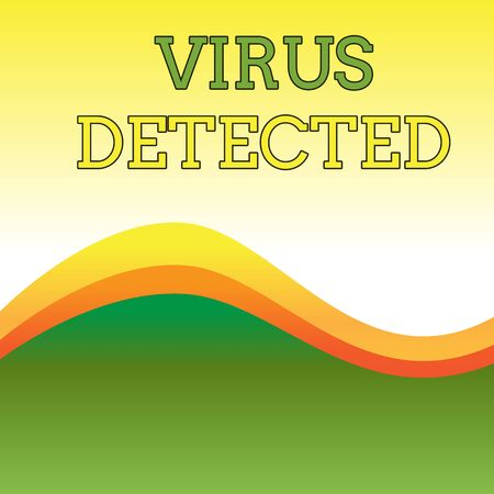 Text sign showing Virus Detected. Business photo showcasing A computer program used to prevent and remove malware Wavy Abstract Design Three Tone Background with Two Curvy Lines in Center