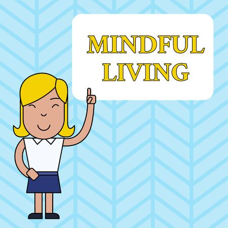 Conceptual hand writing showing Mindful Living. Concept meaning Fully aware and engaged on something Conscious and Sensible Woman Standing with Raised Left Index Finger Pointing at Box Banque d'images
