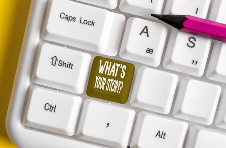 Writing note showing What S Your Story Question. Business concept for asking demonstrating about his past life actions events White pc keyboard with note paper above the white background