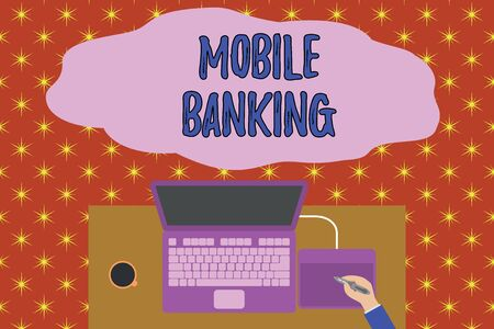 Text sign showing Mobile Banking. Business photo showcasing Monitoring account balances Transferring funds Bill payment Upper view laptop wooden desk worker drawing tablet coffee cup office