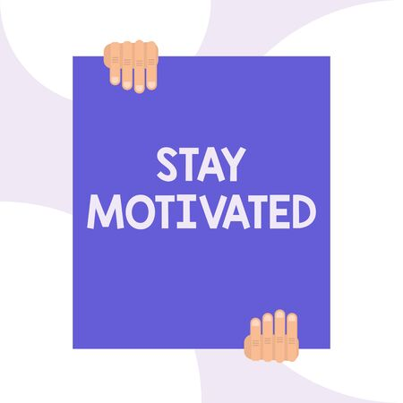 Handwriting text writing Stay Motivated. Conceptual photo Reward yourself every time you reach a goal with knowledge Two hands holding big blank rectangle up down Geometrical background design Banque d'images - 128358677