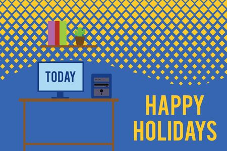 Text sign showing Happy Holidays. Business photo text Made a short journey by a group of showing for pleasure Desktop computer wooden table background shelf books flower pot ornaments