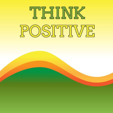 Text sign showing Think Positive. Business photo showcasing The tendency to be positive or optimistic in attitude Wavy Abstract Design Three Tone Background with Two Curvy Lines in Center Imagens
