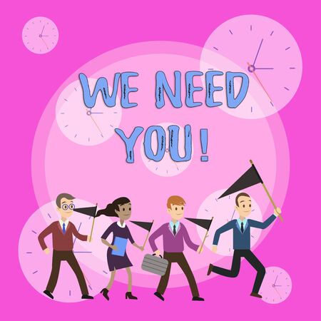 Writing note showing We Need You. Business concept for asking someone to work together for certain job or target Crowd Flags Headed by Leader Running Demonstration Meeting