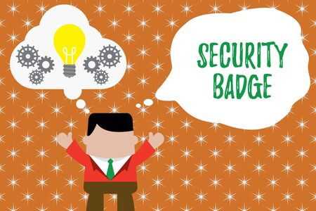 Writing note showing Security Badge. Business concept for Credential used to gain accessed on the controlled area Man hands up imaginary bubble light bulb working together