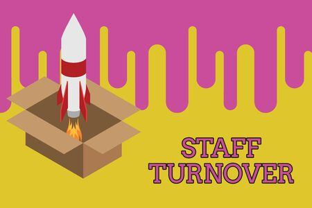 Writing note showing Staff Turnover. Business concept for The percentage of workers that replaced by new employees Fire launching rocket carton box. Starting up project. Fuel inspiration