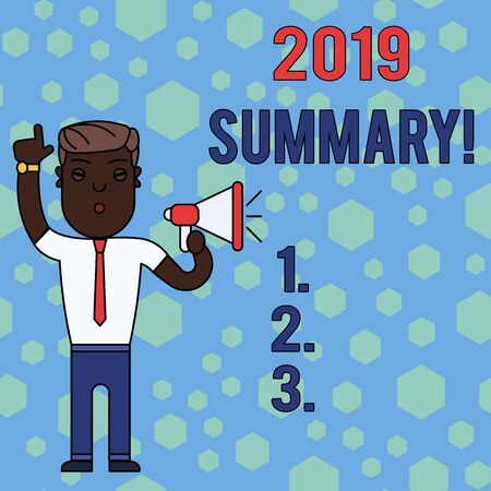 Word writing text 2019 Summary. Business photo showcasing summarizing past year events main actions or good shows Man Standing with Raised Right Index Finger and Speaking into Megaphone