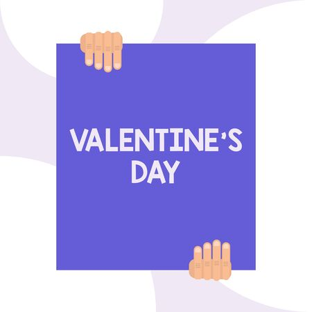 Handwriting text writing Valentine S Day. Conceptual photo time when showing show feelings of love and affection Two hands holding big blank rectangle up down Geometrical background design