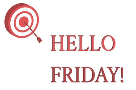 Word writing text Hello Friday. Business photo showcasing you say this for wishing and hoping another good lovely week Dart Board in Circle Concentric Style with Arrow Hitting Center Bulls Eye