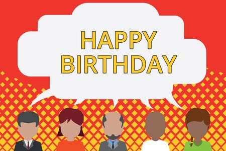 Word writing text Happy Birthday. Business photo showcasing The birth anniversary of a demonstrating is celebrated with presents Five different races persons sharing blank speech bubble. People talking Imagens - 128470730