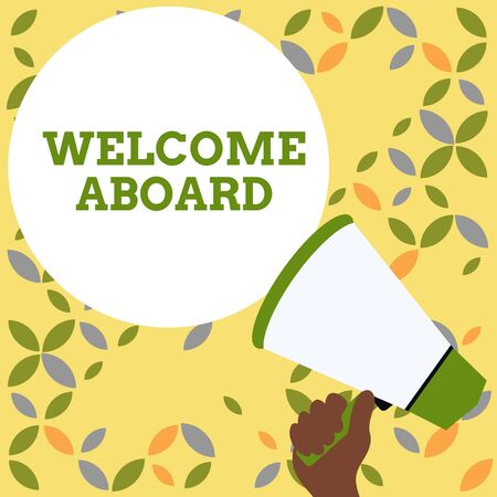 Word writing text Welcome Aboard. Business photo showcasing Expression of greetings to a demonstrating whose arrived is desired Hand Holding Loudhailer Empty Round Speech Text Balloon Announcement New Stock Photo