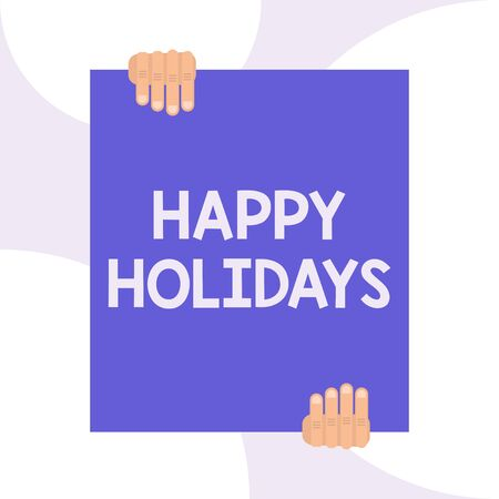 Handwriting text writing Happy Holidays. Conceptual photo Made a short journey by a group of showing for pleasure Two hands holding big blank rectangle up down Geometrical background design Фото со стока - 128470739