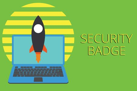 Writing note showing Security Badge. Business concept for Credential used to gain accessed on the controlled area Launching rocket up laptop Startup Developing goal objective Stock Photo