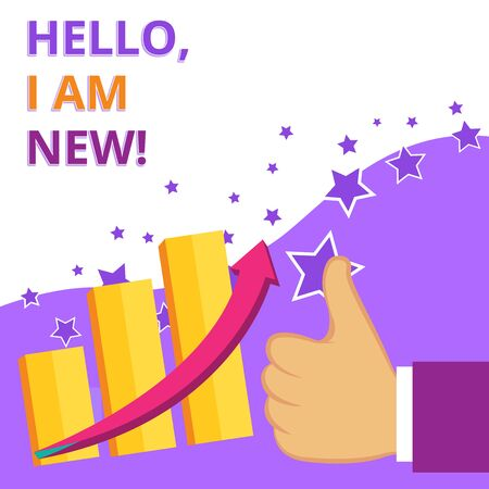Text sign showing Hello I Am New. Business photo text used as greeting or to begin telephone conversation Thumb Up Good Performance Success Escalating Bar Graph Ascending Arrow