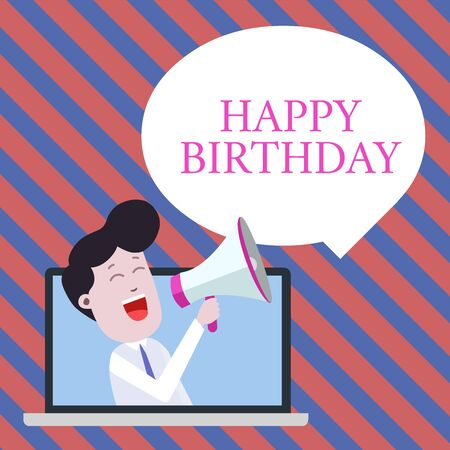 Handwriting text writing Happy Birthday. Conceptual photo The birth anniversary of a demonstrating is celebrated with presents Man Speaking Through Laptop into Loudhailer Blank Speech Bubble Announce