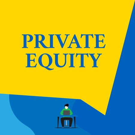 Writing note showing Private Equity. Business concept for Capital that is not listed on a public exchange Investments Young man sitting chair desk working open laptop geometric background