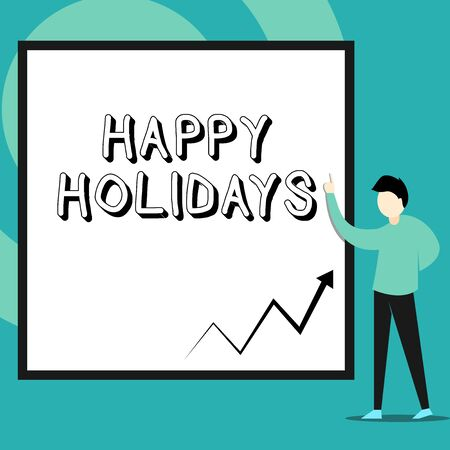 Conceptual hand writing showing Happy Holidays. Concept meaning Made a short journey by a group of showing for pleasure Man standing pointing up blank rectangle Geometric background Фото со стока