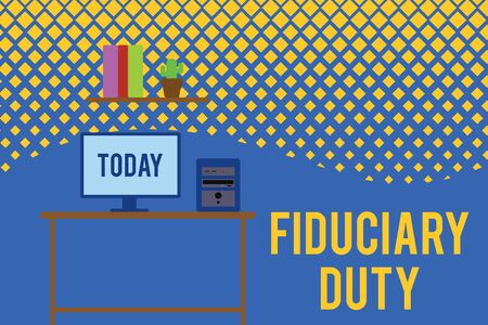 Text sign showing Fiduciary Duty. Business photo text A legal obligation to act in the best interest of other Desktop computer wooden table background shelf books flower pot ornaments Banco de Imagens