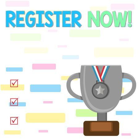 Writing note showing Register Now. Business concept for official list or record showing or things into web or forum Trophy Cup on Pedestal with Plaque Medal with Striped Ribbon Banco de Imagens